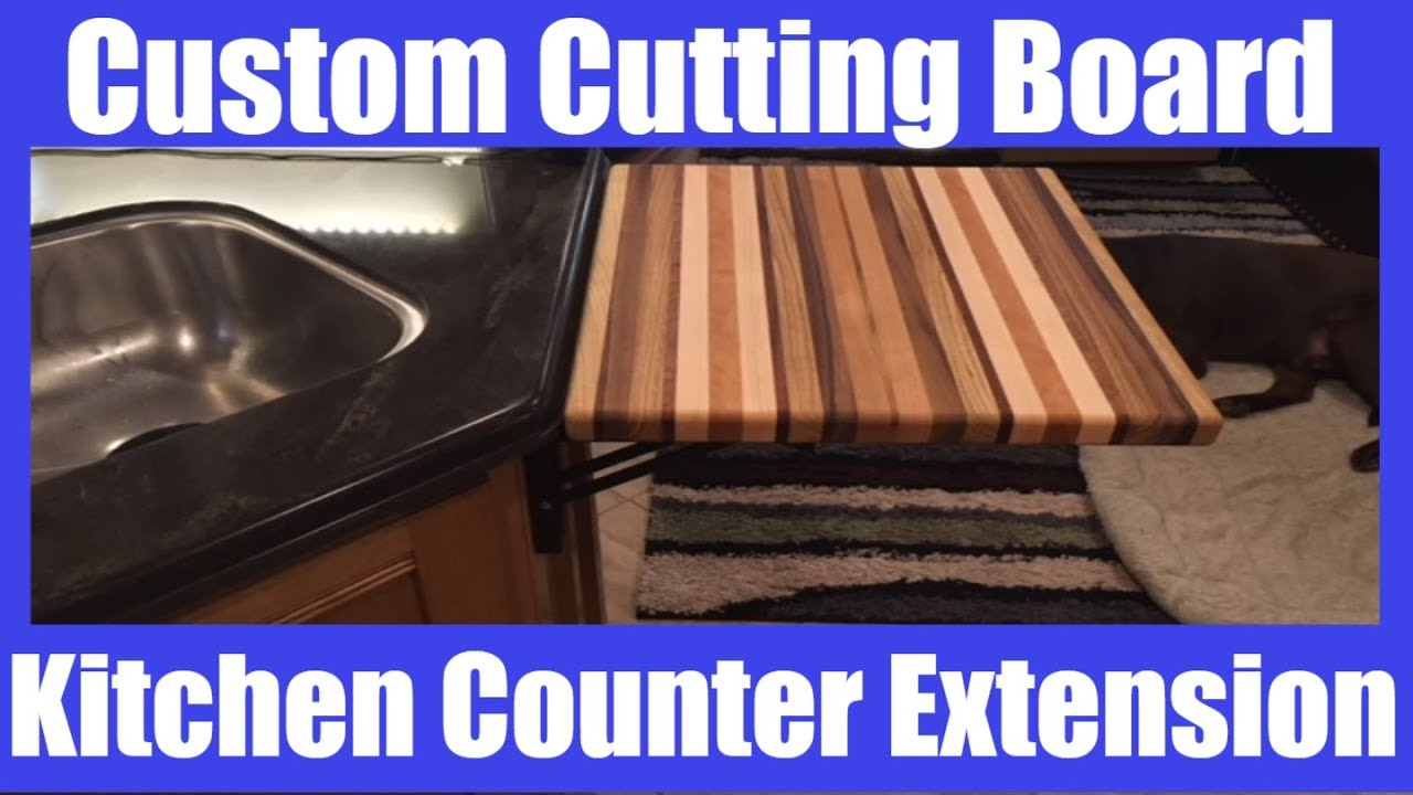 RV Life   Custom Cutting Board Kitchen Counter Extension