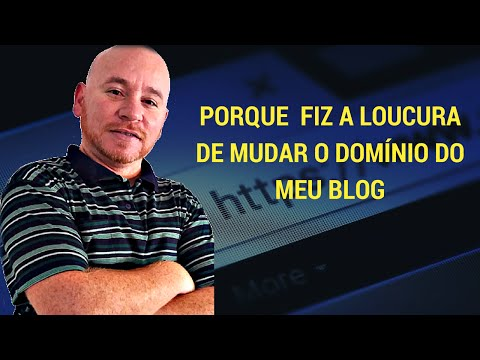 ►Porque fiz a loucura de mudar o Domínio do Meu Blog - Fabio Vasconcelos