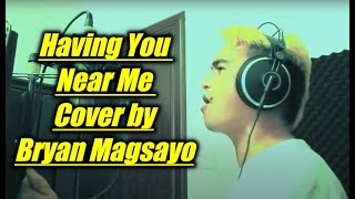 "Air Supply - Having You Near Me ""Cover by Bryan"