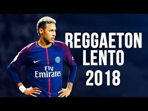 Neymar Jr - Reggaetón Lento | Skills & Goals | 2017/2018 HD