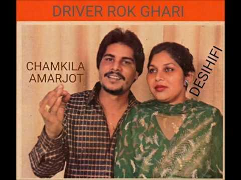 Driver Rok Ghari - Amar Singh Chamkila & Amarjot