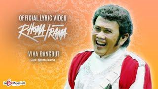 Rhoma Irama - Viva Dangdut (Official Lyric Video)