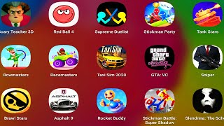 Supreme Duelist Stickman,Stickman Party,Tank Stars,Bowmasters,Racemasters,Taxi Sim 2020,GTA Mobile