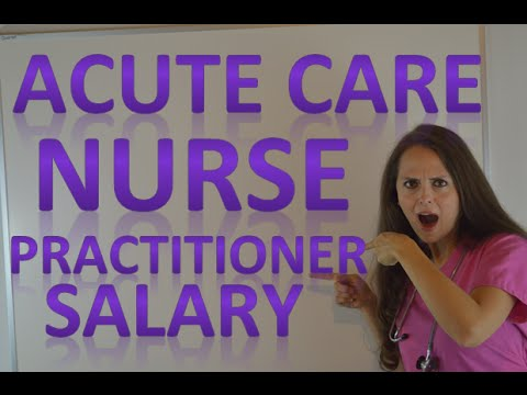 Acute Care Nurse Practitioner Salary | ACNP Job Duties and Education Requirement