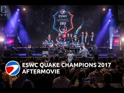 Aftermovie ESWC Quake Champions 2017