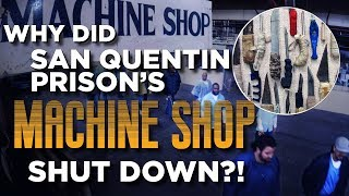 CNC MACHINING IN SAN QUENTIN PRISON | EPISODE 3