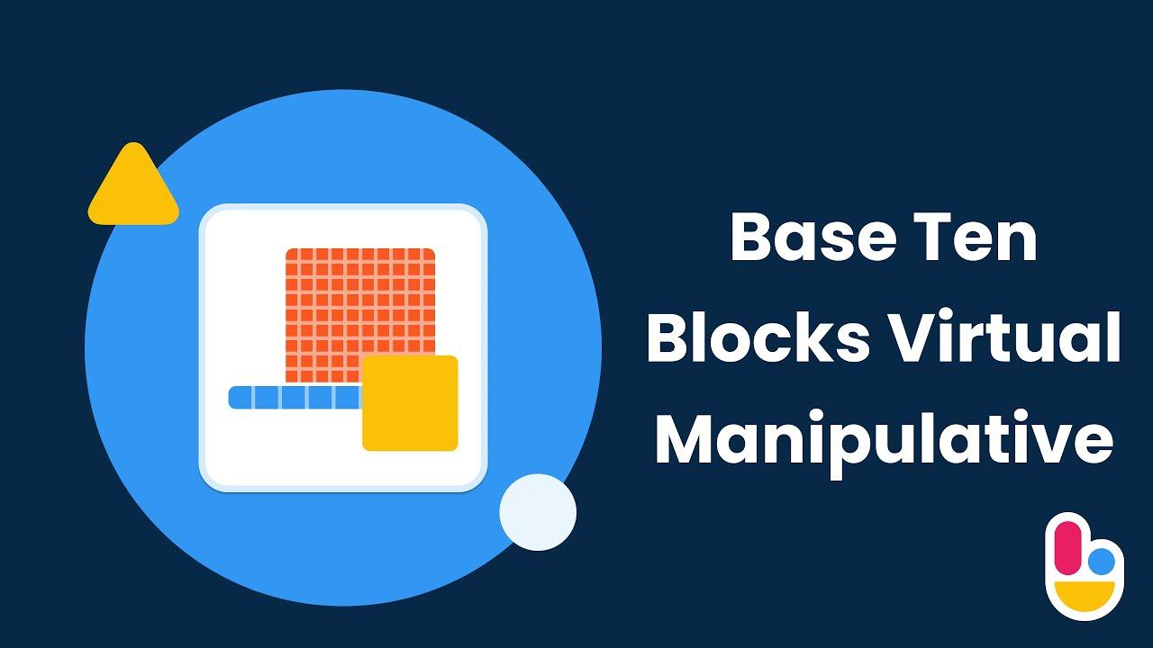 hight resolution of Base Ten Blocks (Virtual Manipulative) - YouTube