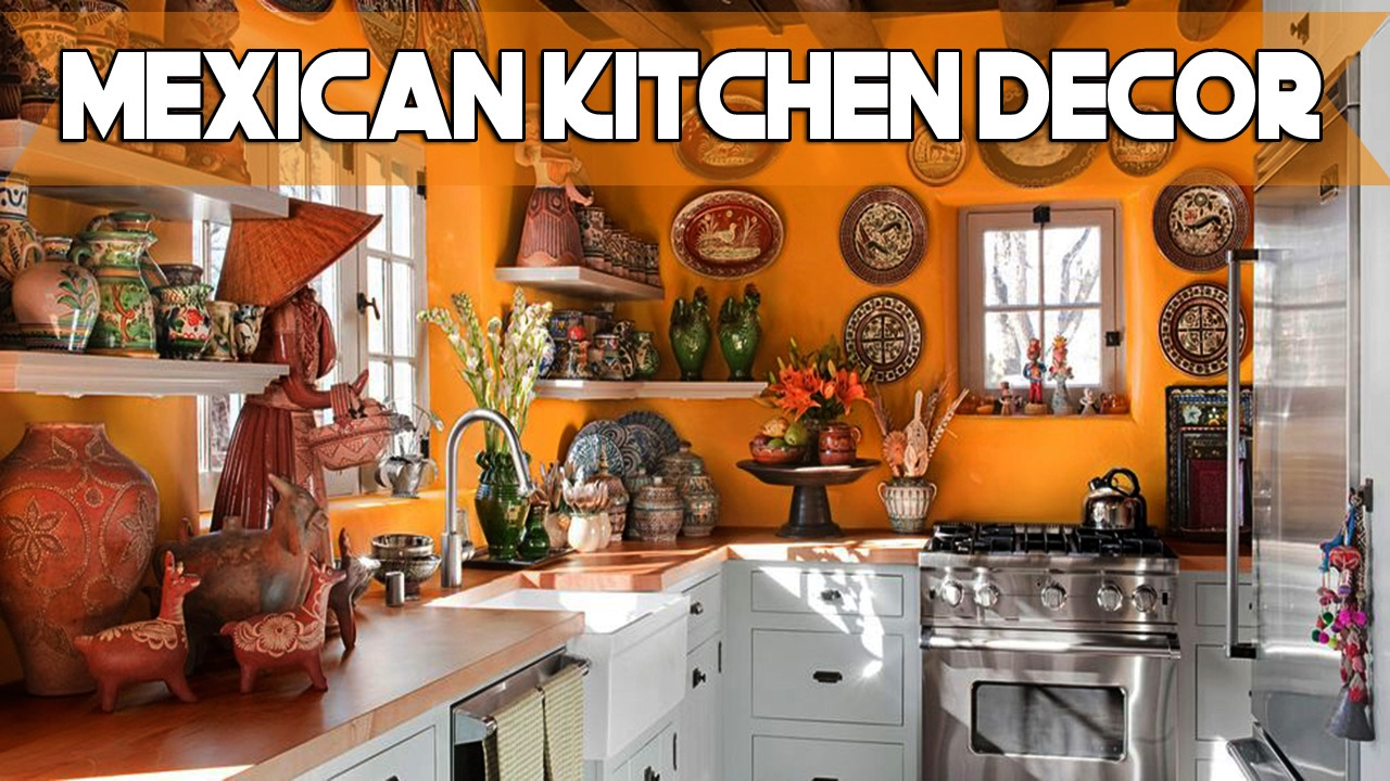 Daily decor mexican kitchen decor youtube - Mexican home decor ideas ...
