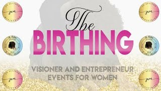 The BIRTHING 2019 WSEC Highlights
