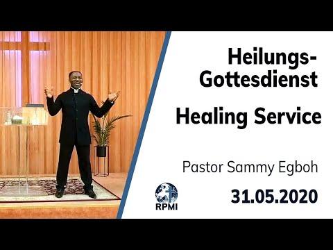 RPMI-Heilungsgottesdienst - Livestream vom 31.05.2020 - Pastor Sammy Egboh