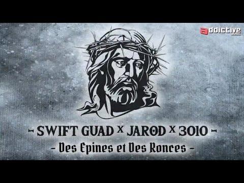 Swift Guad  X Jarod X 3010  - Des épines et des Ronces