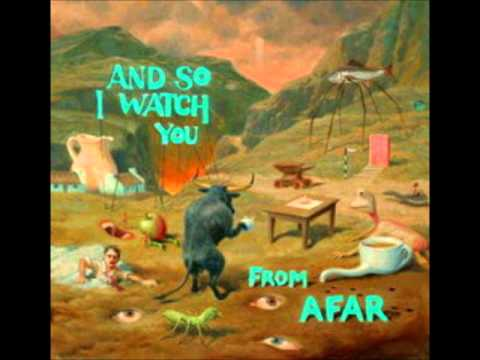 And So I Watch You From Afar - Start A Band mp3