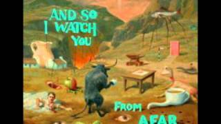 And So I Watch You From Afar - Start A Band