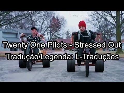 Twenty One Pilots - Stressed Out TraduçãoLegendado PT-BR