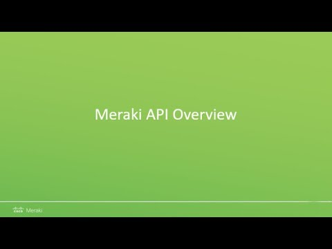 Meraki API Overview