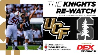 Knights Re-Watch: 2019 UCF Football vs. Stanford (9.14.19)