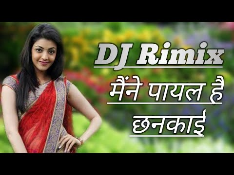 Maine Payal Hai Chhankai Hindi Song Flm Project DJ Vidyakant Rimix