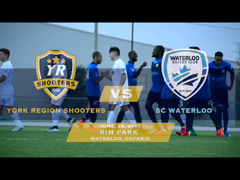 York Region Shooters vs SC Waterloo | June 18th 2017 | Full Game