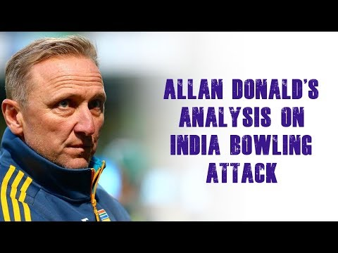 Watch: Allan Donald's analysis on India bowling attack | India Tour of South Africa