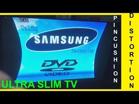 Ultra Slim Tv Pincushion Distortion Problem