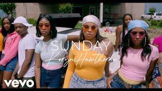 Koryn Hawthorne - Sunday (Official Music Video)