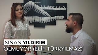 Sinan Yildirim ft  Elif Turkyilmaz -- Olmuyor Resimi