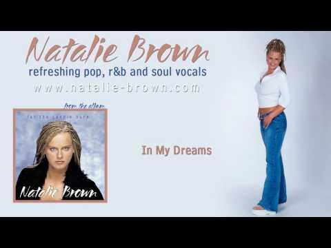 Natalie Brown  In My Dreams