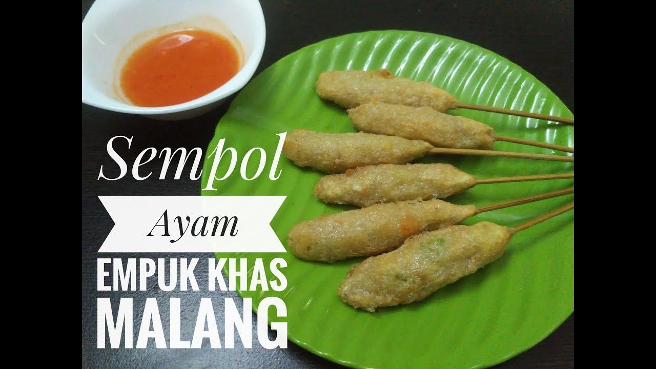 Resep Cara Membuat Sempol Ayam Empuk Khas Malang Indonesian Viral Food Youtube