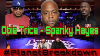 OBIE TRICE x SPANKY HAYES | REACTION | PLANET BREAKDOWN.mp3
