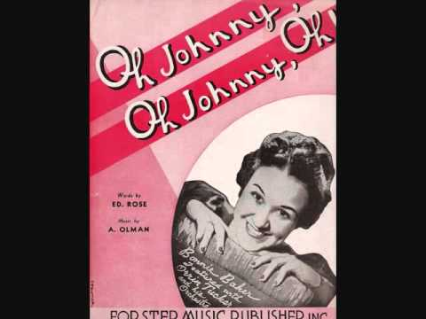 Orrin Tucker and His Orchestra with Bonnie Baker – Oh Johnny, Oh Johnny, Oh! (1939)