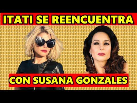 Itatí Cantoral cuanta cómo fue su reencuentro con Susana Gonzales tras divorcio