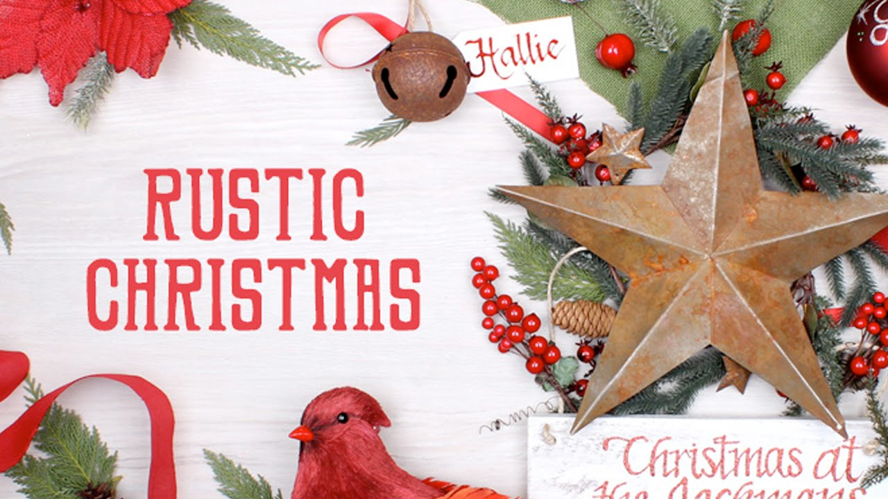 rustic christmas theme youtube