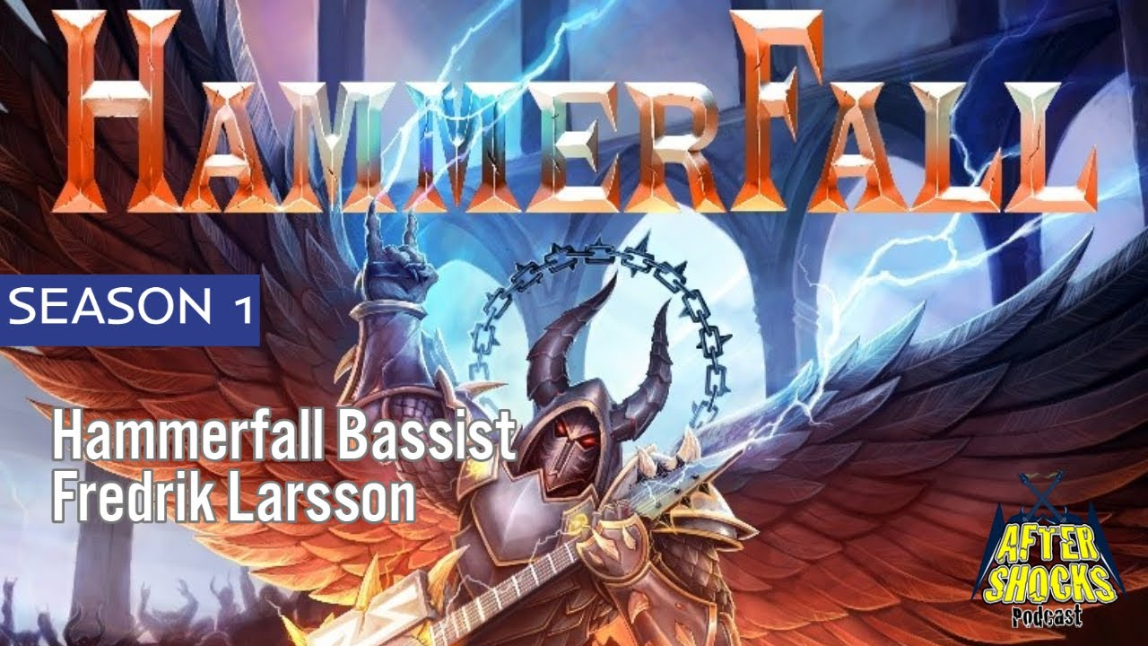 Hammerfall - Hearts On Fire - Bassist Fredrik Larsson Checks In With Aftershocks