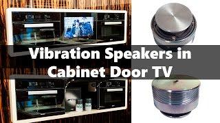 Vibration (resonance/sonar) hidden speaker in Kitchen Cabinet Door TV
