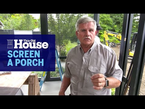 how-to-screen-a-porch-|-this-old-house