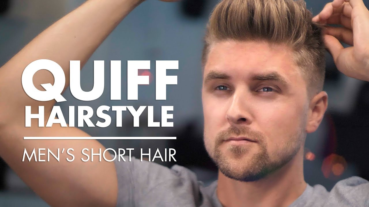 Men's Quiff Hairstyle - Short Hair Transformation 2019