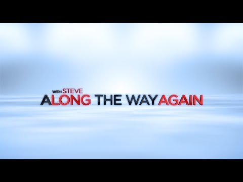 """Along the Way Again""  -- (30 minute Special)"