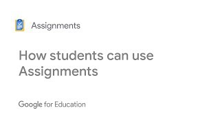 Understanding how students use Google Assignments