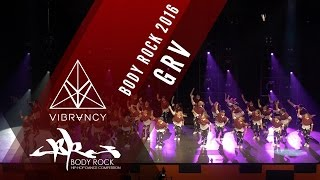GRV | Body Rock 2016 [@VIBRVNCY 4K] @grvdnc #bodyrock2016