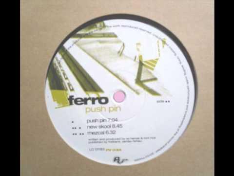 Ferro - New Skool