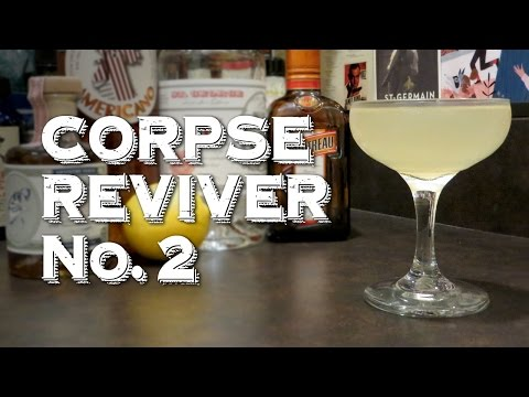 Corpse Reviver #2 - A Cocktail Designed to Cure a Hangover and Raise the Dead