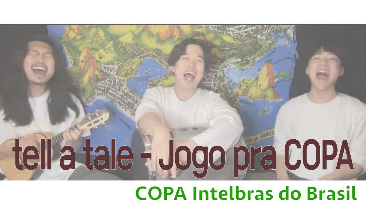 tell a tale - Jogo pra COPA (Jogo de sedução versão Copa Intelbras do Brasil)