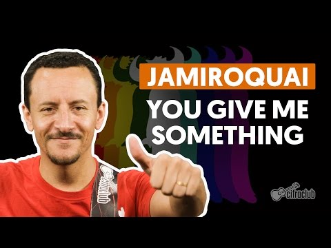 You Give Me Something - Jamiroquai (aula de baixo)
