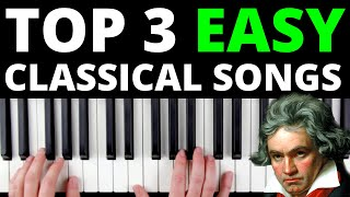 3 Classical Songs Tнat Are Perfect For Beginners [EASY VERSION]