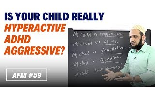 How To Parent an ADHD, Hyperactive & Aggressive Kids | AFM #59