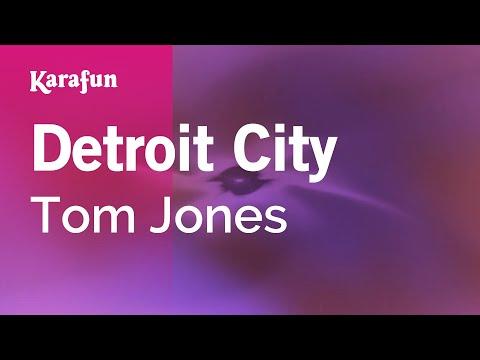 Karaoke Detroit City - Tom Jones