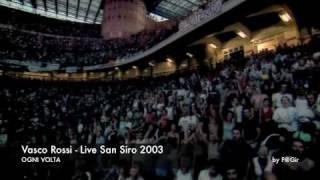 Vasco Rossi - Live San Siro 2003 - Ogni Volta