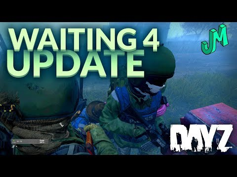 DayZ 🎒 Waiting for 1.04 Update Coming to PS4 and Xbox One - Stream 149