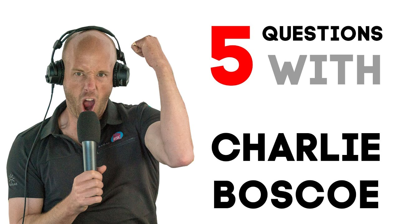 5 QUESTIONS WITH CHARLIE BOSCOE