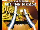 DPR Feat Georgia Lewis - Hit The Floor